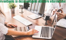 Avantajele si dezavantajele utilizarii internetului